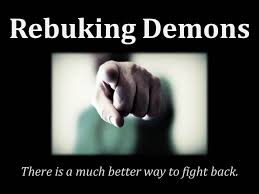 rebuking demons